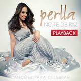 Cd Perlla Noite De Paz Canções Para Celebrar Playback Novo