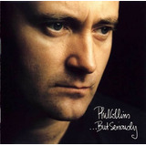 Cd Phil Collins But Seriously