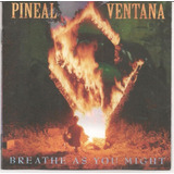 Cd Pineal Ventana   Breathe As You Might