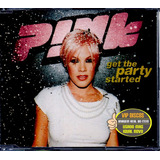 Cd Pink Get Party Started Single Nacional Excelente Estado