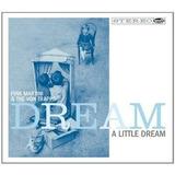 Cd Pink Martini Dream A Little Dream