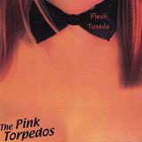 Cd Pink Torpedos Flesh Tuxedo