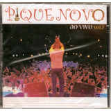 Cd Pique Novo   Ao Vivo Vol  2   Novo Lacrado