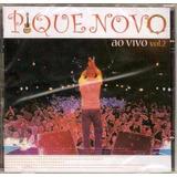 Cd Pique Novo Ao Vivo Vol 2   Original E Lacrado