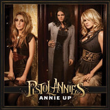 Cd Pistol Annies Miranda Lambert Ashley Monroe Angaleena P
