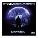 Cd Pitbull Global Warming The Meltdown Original Novo