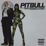 Cd Pitbull Starring In Rebelution   C8