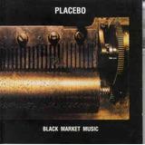 Cd Placebo   Black Market Music