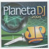 Cd Planeta Dj 2004 Jovem Pan   Duplo   Nice Cream   Dj Ross