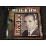 Cd Play Back Edynaldo Do Rio Tá Derrotado Original Ref 3527
