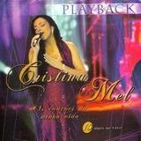 Cd Play back Cristina Mel   As Canções Da Minha Vida 15 Anos