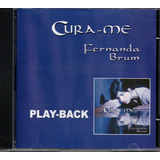 Cd Playback Fernanda Brum Cura me