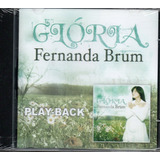 Cd Playback Fernanda Brum Glória