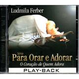 Cd Playback Ludmila Ferber   Coração De Quem Adora