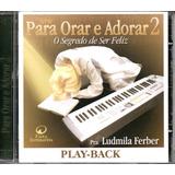 Cd Playback Ludmila Ferber   O Segredo De Ser Feliz