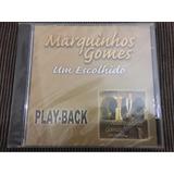 Cd Playback Marquinhos Gomes Um Escolhido Mk Publicitá 312re