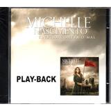 Cd Playback Michelle Nascimento Batalha Contra O Mal