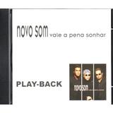 Cd Playback Novo Som Vale A Pena Sonhar