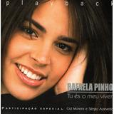 Cd Playback Tu És O Meu Viver   Rafaela Pinho