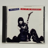 Cd Pretenders Last Of The Independent Importado Usa