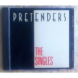 Cd Pretenders The Singles Frete Grátis Importado