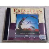 Cd Priscilla A Rainha Do  Deserto Coleção Minha História