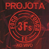 Cd Projota   3fs Foco forca fe Ao Vivo  991385