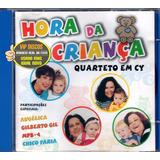 Cd Quarteto Em Cy Hora Da Criança Angélica   Estado Novo