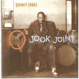 Cd Quincy Jones   Q s Jook Joint   Novo
