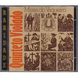 Cd Quinteto Violado Missa Do Vaqueiro Original Raro
