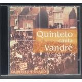 Cd Quinteto Violado Quinteto Canta Vandré   Original Seminov