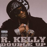 Cd R Kelly Double Up