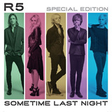 Cd R5   Sometime Last Night Special Edition