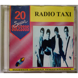 Cd Radio Taxi   20 Super Sucessos