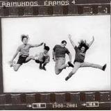 Cd Raimundos Eramos 4