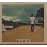 Cd Rashid A Coragem Da Luz Novo Lacrado