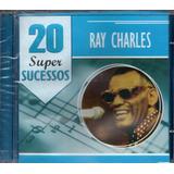 Cd Ray Charles   20 Super Sucessos   Original E Lacr   Jazz