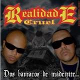 Cd Realidade Cruel   Dos Barracos De Maderite Duplo Original