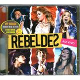 Cd Rebeldes Ao Vivo Com Chay Suede   Novo Lacrado Original