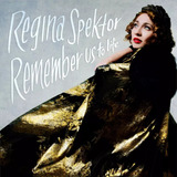 Cd Regina Spektor Remember Us To Life Lacrado