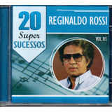 Cd Reginaldo Rossi   20 Super Sucessos   Vol  3