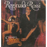 Cd Reginaldo Rossi   Cabaret Do Rossi   Novo Lacrado