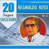 Cd Reginaldo Rossi 20 Super Sucessos Vol 03