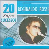 Cd Reginaldo Rossi Vol 4   20 Super Sucessos   Novo Lacrado