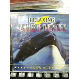 Cd Relaxing Whales Fo The Pacific New Age