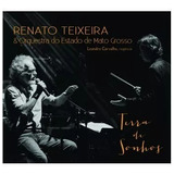 Cd Renato Teixeira & Orquestra Do Estado De Mato Grosso Terr