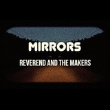Cd Reverend And The Makers Mirrors