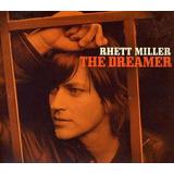Cd Rhett Miller Dreamer