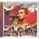 Cd Ricardo Chaves  Ao Vivo Em Salvador   Jammil E Uma Noites