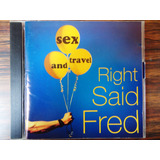Cd Right Said Fred sex & Travel